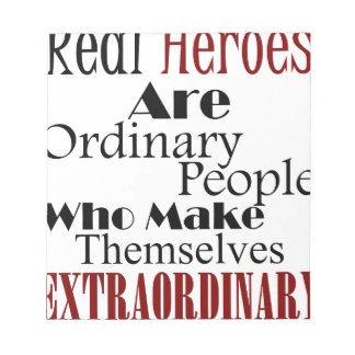 Bloc-note Personnes extraordinaires de vrais héros