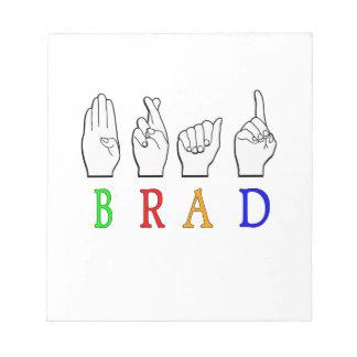 BLOC-NOTE SIGNE NOMMÉ DE BRAD FINGGERSPELLED ASL SOURD