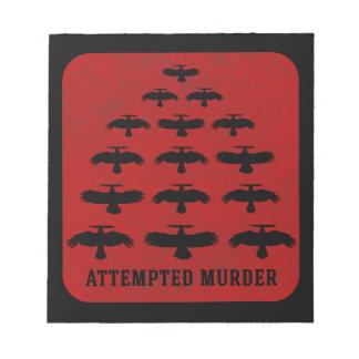 Bloc-note Tentative de meurtre - escadron des corneilles