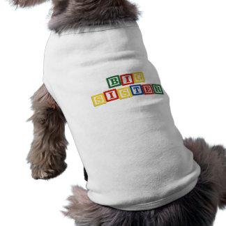 Blocs de bébé de grande soeur t-shirt pour chien