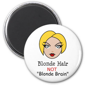 Blonde non blonde magnet rond 8 cm
