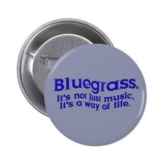 Bluegrass : Pas simplement musique, un mode de vie Badges Avec Agrafe
