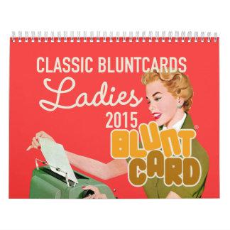 Bluntcards classique comportant de belles dames calendrier