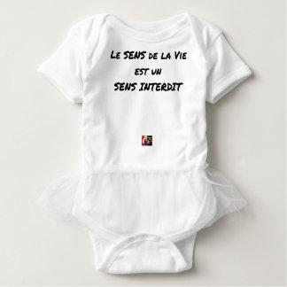 BODY LE SENS DE LA VIE EST UN SENS INTERDIT