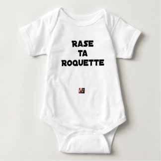 Body RASE TA ROQUETTE - Jeux de mots - Francois Ville