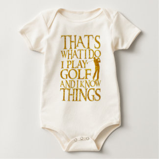 Body That's What I Do I Play Golf And I Know Things