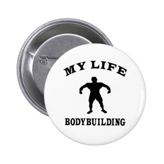 Bodybuilding ma vie badge rond 5 cm