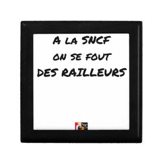 Boîte À Souvenirs A LA SNCF ON SE FOUT DES RAILLEURS - Jeux de mots