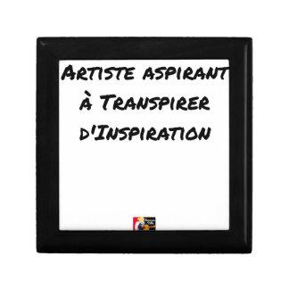 BOÎTE À SOUVENIRS ARTISTE ASPIRANT À TRANSPIRER D'INSPIRATION