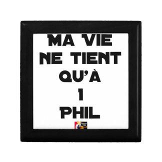 Boîte À Souvenirs MA VIE NE TIENT QU'À 1 PHIL - Jeux de mots