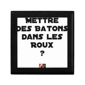 Boîte À Souvenirs Mettre des Bâtons dans les Roux ? - Jeux de Mots