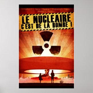 Bombe de La de Le Nucléaire C'est De ! Posters