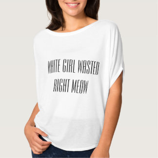 Bon Meow gaspillé par fille blanche T-shirts