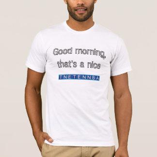 Bonjour, celui est un tnetennba gentil t-shirt