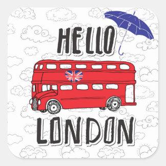 Bonjour signe en lettres de main de Londres   avec Sticker Carré