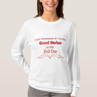 Bonne soeur, ou mal un ? t-shirt