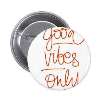 Bonnes Vibrations - Good Vibes Badge Rond 5 Cm