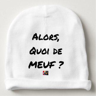 Bonnet De Bébé ALORS, QUOI DE MEUF ? - Jeux de mots