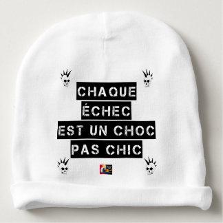 Bonnet De Bébé CHAQUE ÉCHEC est un CHOC pas CHIC