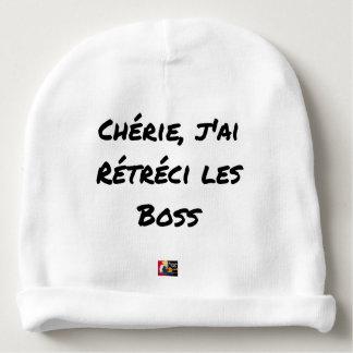 Bonnet De Bébé CHÉRIE, J'AI RÉTRÉCI LES BOSS - Jeux de mots