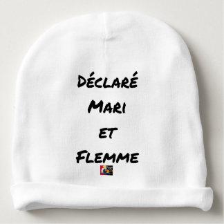 Bonnet De Bébé DÉCLARÉ MARI ET FLEMME - Jeux de mots