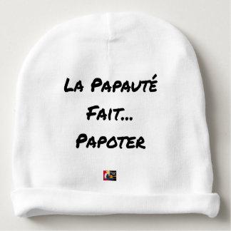 Bonnet De Bébé LA PAPAUTÉ FAIT PAPOTER - Jeux de mots