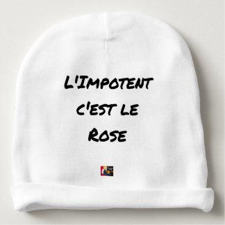 Bonnet De Bébé L'IMPOTENT, C'EST LE ROSE -Jeux de mots