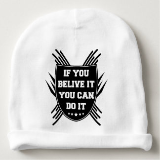 Bonnet De Bébé Si vous belive il vous pouvez le faire
