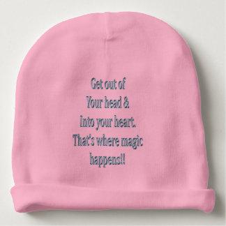 Bonnet De Bébé Sortez de votre tête et dans votre coeur