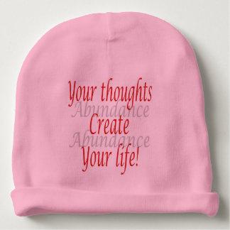 Bonnet De Bébé Vos pensées créent votre vie