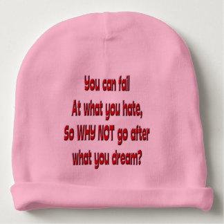 Bonnet De Bébé Vous pouvez échouer à ce que vous détestez, ainsi