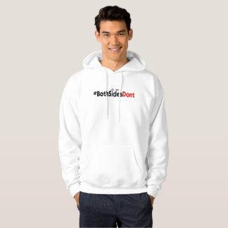 #BothSidesDont - le sweatshirt à capuchon de base