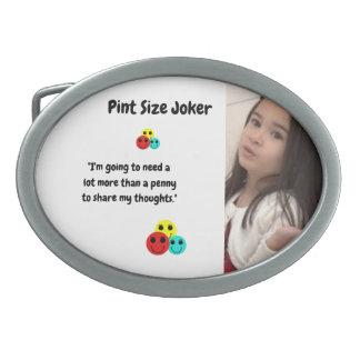 Boucle De Ceinture Ovale Joker de taille de pinte : Penny pour vos pensées