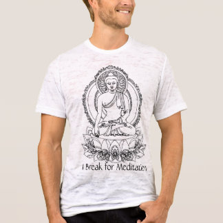Bouddha - je me casse pour la méditation - t-shirt