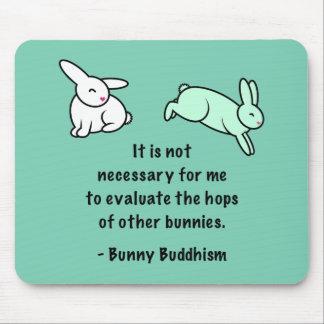 """Bouddhisme """"houblon de lapin d'autres lapins """" tapis de souris"""