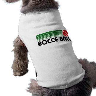 Boule de Bocce T-shirt Pour Chien