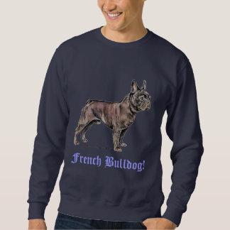 Bouledogue français ! sweat-shirt