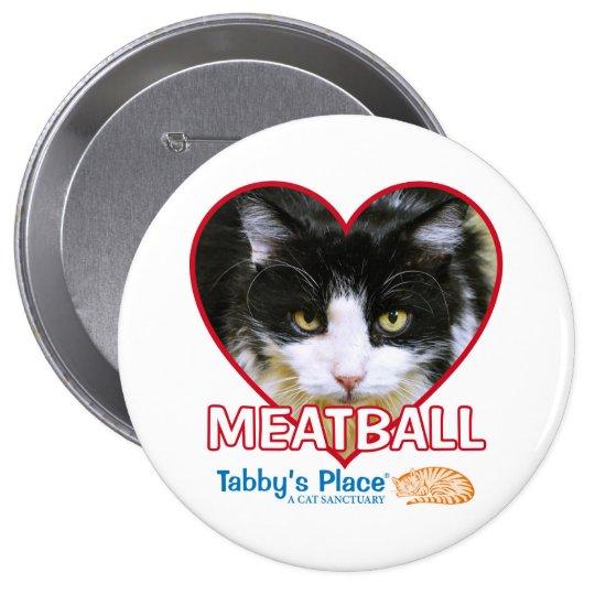 """Boulette de viande - 4"""" énorme bouton de Pinback Badge"""