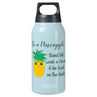 Bouteilles Isotherme Soyez une citation de motivation inspirée d'ananas