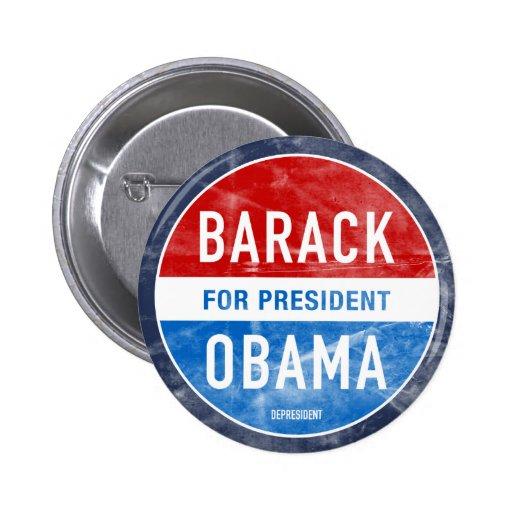 Bouton affligé de Barack Obama Pin's