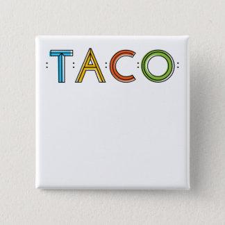 Bouton carré d'étiquette de nom de TACO de 2 Badges