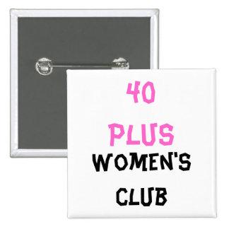 Bouton carré du club de 40 femmes plus badge carré 5 cm