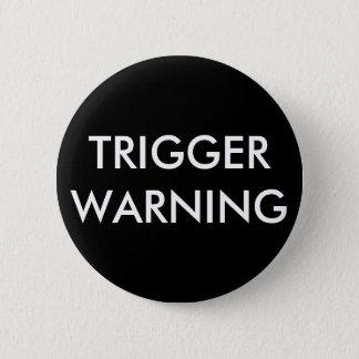 Bouton d'avertissement de déclencheur badge