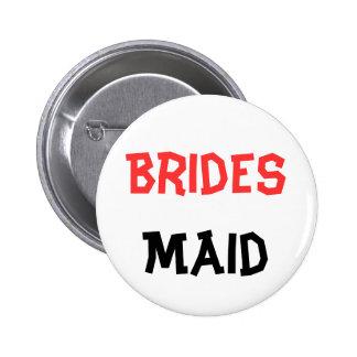 Bouton de Braidsmaid Badge Avec Épingle