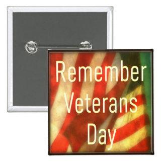Bouton de jour de vétérans - rappelez-vous le jour pin's