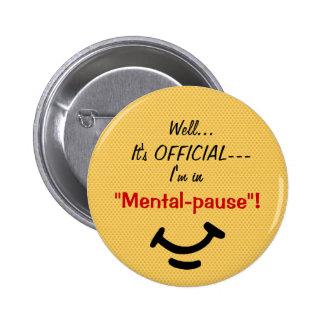 bouton de Mental-pause Pin's Avec Agrafe