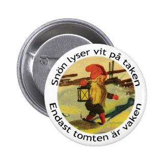 Bouton de Tomten avec le poème de Viktor Rydberg Badge