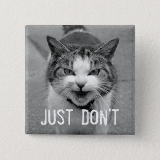 Bouton désagréable de chat badge