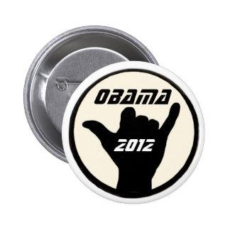 Bouton d'Obama Shaka Badge