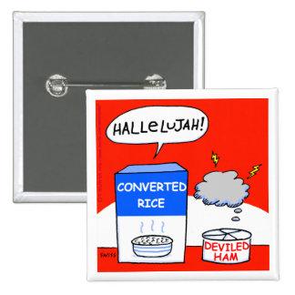 Bouton drôle de bande dessinée chrétienne d'humour badges